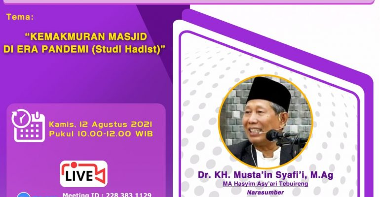 Bincang di Masa Pandemi bersama KH. Mustain Syafi'i